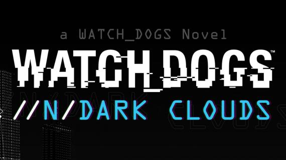 Новая книга по Watch Dogs выходит 27 мая
