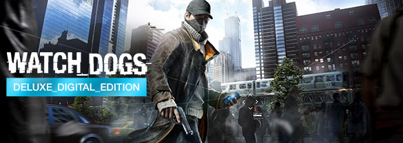Watch Dogs: Deluxe Edition и бонусы Limited